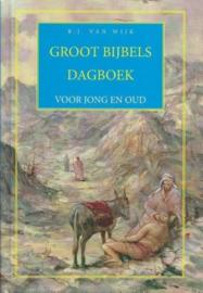 WIJK, B.J. van - Groot Bijbels Dagboek
