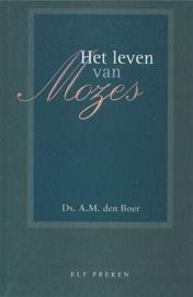 BOER, A.M. den - Het leven van Mozes - deel 3