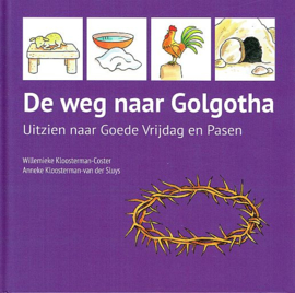 KLOOSTERMAN-COSTER, Willemieke - De weg naar Golgotha