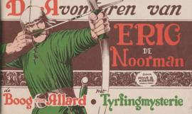 KRESSE, Hans G. - De avonturen van Eric de Noorman - De boog van Allard + Het Tyrfingmysterie - STRIPBOEK