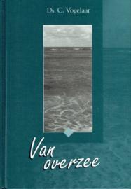 VOGELAAR, C. - Van overzee