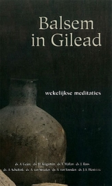 GEUZE, A. e.a. - Balsem in Gilead