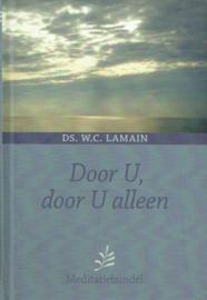 LAMAIN, W.C. - Door U, door U alleen