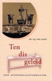 AALST, G.J. van - Ten dis geleid