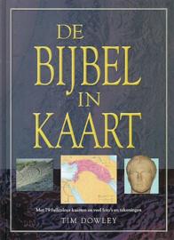 DOWLEY, Tim - De Bijbel in kaart - bijbelatlas