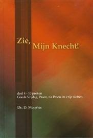 MONSTER, D. - Zie Mijn Knecht - deel 4