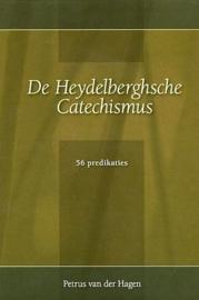 HAGEN. Petrus van der - De Heydelberghsche Catechismus