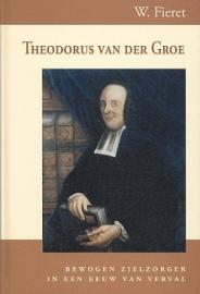FIERET, W. - Theodorus van der Groe