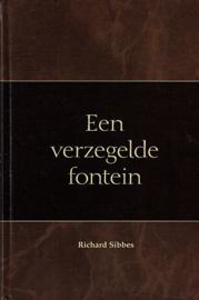 SIBBES, Richard - Een verzegelde fontein