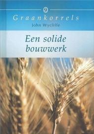 WYCLIFFE, John - Een solide bouwwerk - Graankorrels deel 9