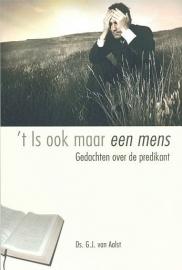 AALST, G.J. van - 't Is ook maar een mens