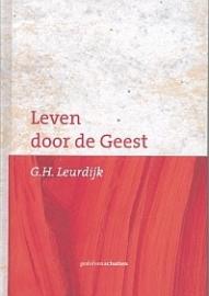 LEURDIJK, G.H. - Geleid door de Geest