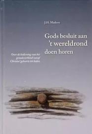 MADERN, J.H. - Gods besluit aan 't wereldrond doen - deel 4