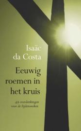 COSTA, Isaäc da - Eeuwig roemen in het kruis
