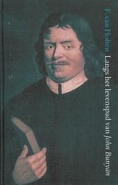 HOLTEN, F. van - Langs het levenspad van John Bunyan
