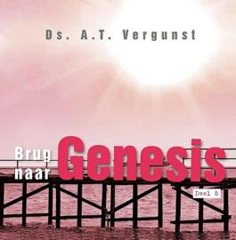 VERGUNST, A.T. - Brug naar Genesis - deel 5
