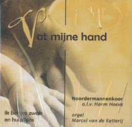 KETTERIJ, Marcel van de - Vat mijne hand
