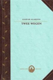 ALARDIN, Kaspar - Twee wegen