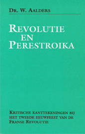 AALDERS, W. - Revolutie en Perestroika