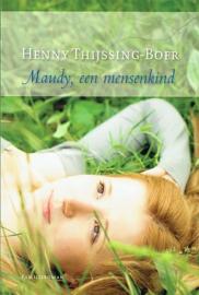 THIJSSING-BOER, Henny - Maudy een mensenkind