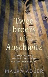 ADLER, Malka - Twee broers uit Auschwitz