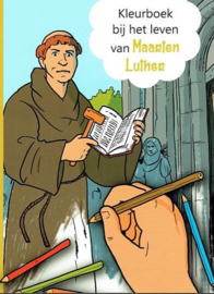 KLOOSTERMAN-COSTER, Willemieke - Kleurboek bij het leven van Maarten Luther