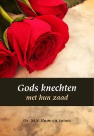 ROOS, M.S. e.a. - Gods knechten met hun zaad (licht beschadigd)
