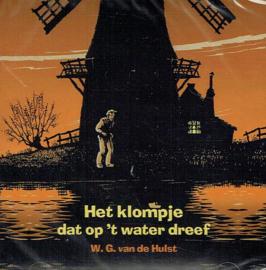 HULST, W.G. van de - Het klompje dat op 't water dreef - Luisterboek/CD