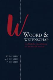 VRIES, P.  de e.a. - Woord en wetenschap (licht beschadigd)