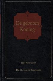 BREEVAART, G. van de - De geboren Koning