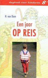DAM, H. van - Een jaar op reis