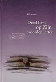 MADERN, J.H. - Deed Isrel op Zijn woorden letten - deel 3