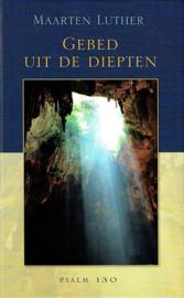 LUTHER, M. - Gebed uit de diepten