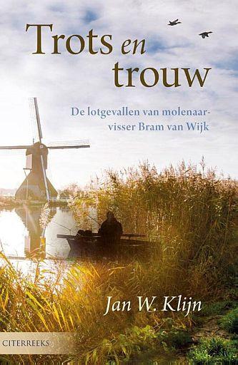 KLIJN, Jan W. - Trots en trouw