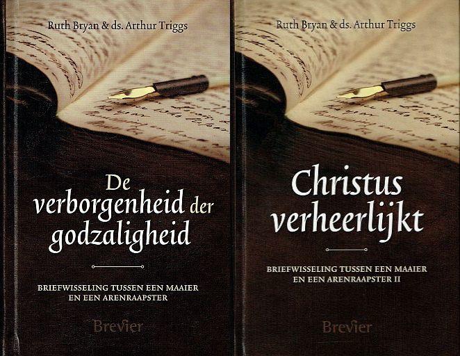 BRYAN, Ruth - Voordeelpakket  - De verborgenheid der godzaligheid + Christus verheerlijkt - 2 delen