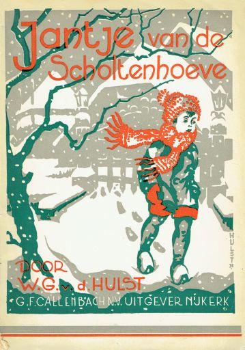 HULST, W.G. van de - Jantje van de Scholtenhoeve - 6e druk