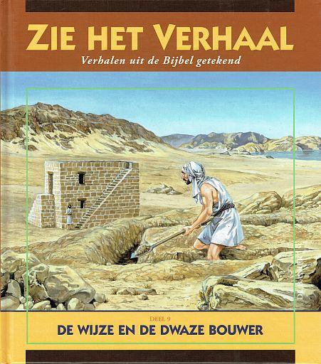 BURGHOUT, Adri - De wijze en de dwaze bouwer - Zie het verhaal deel 9