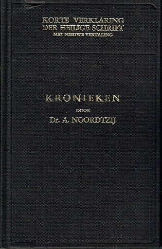 KORTE VERKLARING - Kronieken deel 2 - A. Noordtzij