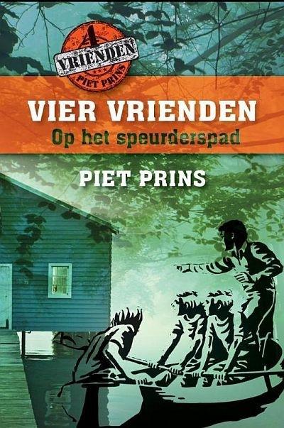 PRINS, Piet - Vier vrienden op het speurderspad