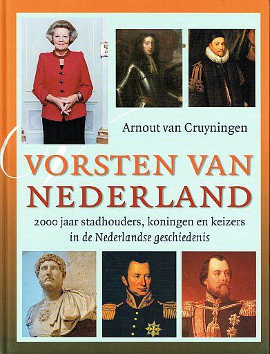 CRUYNINGEN, Arnout van - Vorsten van Nederland