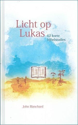 BLANCHARD, John - Licht op Lukas