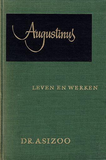 SIZOO, A. - Augustinus - leven en werken
