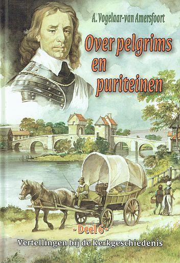 VOGELAAR-van AMERSFOORT, A. - Over pelgrims en puriteinen