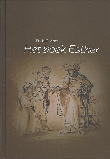 ABMA, H.G. - Het boek Esther