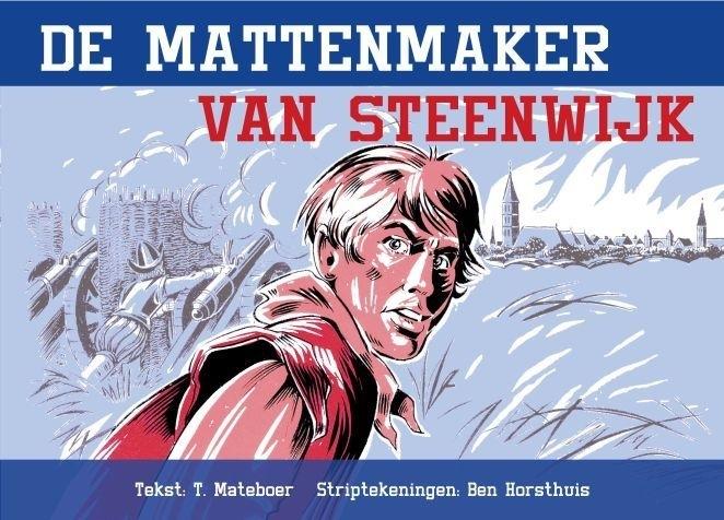 MATEBOER, T. - De mattenmaker van Steenwijk