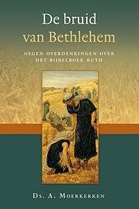 MOERKERKEN, A. - De bruid van Bethlehem
