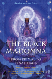The Black Madonna from Primal to Final Times [2020]