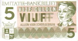 5 GULDEN imitatie-bankbiljet, schoolgeld.