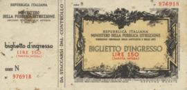 Italy - Toegangsbewijzen - Biglietto D'Ingresso  150 Lire (No date)