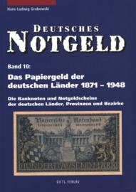 Duitsland Band 10 Das papiergeld der deutschen Länder 1871-1948